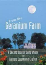 JourneyBook: From the Geranium Farm : A Second Crop of Daily Emails by...