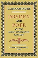 Dryden and Pope in the Early Nineteenth-Century : A Study of Changing...