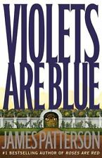 Alex Cross: Violets Are Blue No. 7 by James Patterson (2001, Hardcover)