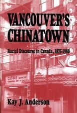 Vancouver's Chinatown: Racial Discourse in Canada, 1875-1980 (Mcgill-Queen's Stu