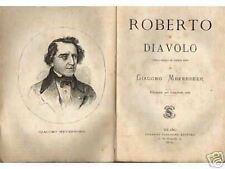 TEATRO_MUSICA_MAYERBEER_ROBERTO IL DIAVOLO_CON RITRATTO DELL'AUTORE_MEDONI_1874