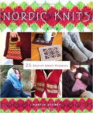 NORDIC KNITS 29 Small Knitting Projects Martin Storey Scandinavian Design Rowan