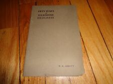 Fifty Years of Telephone Progress History 1929 Book W. R. Abbott