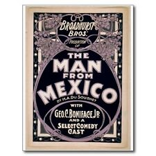 "*Postcard--AD--""The Man From Mexico"" (Broadhurst Bros. Production)"
