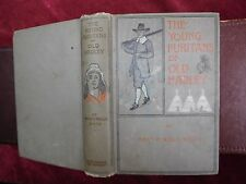 MARY P.WELLS SMITH: YOUNG PURITANS of OLD HADLEY/L.J.BRIGMAN/PICS/1897 1st