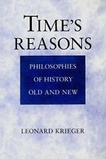 Time's Reasons: Philosophies of History Old and New, Krieger, Leonard, Good Book