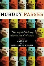 Nobody Passes: Rejecting the Rules of Gender and Conformity, , Acceptable Book