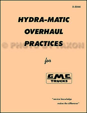 1952-1959 GMC Hydra-Matic Transmission Overhaul Manual and Parts Catalog