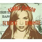 Alright Dynamite, Kendel Carson, Very Good CD