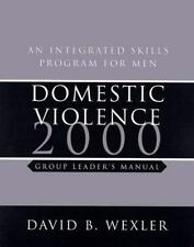 Professional Bks.: Domestic Violence 2000 : An Integrated Skills Program for...
