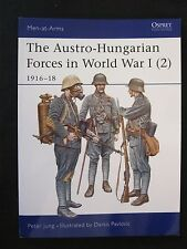 Osprey Book: The Austro-Hungarian Forces in World War I (2) - Men at Arms 397