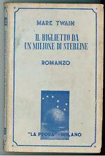 TWAIN MARK IL BIGLIETTO DA UN MILIONE DI STERLINE LA PRORA 1945 ORSA MAGGIORE 1