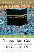 No god but God (Updated Edition) : The Origins, Evolution, and Future of...