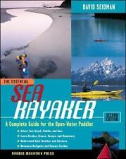 The Essential Sea Kayaker: A Complete Guide for the Open Water Paddler, Second E