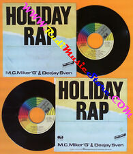 "LP 45 7'' M.C. MIKER ""G"" & DEEJAY SVEN Holiday rap Whimsical touch no*cd mc dvd"