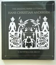 The Amazing Paper Cuttings of Hans Christian Andersen by B. W. Brust (sealed)