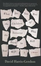 What Do You Buy the Children of the Terrorist Who Tried to Kill Your Wife? :...