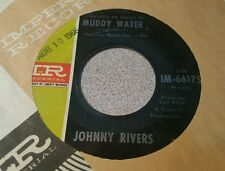 Johnny Rivers ‎– (I Washed My Hands In) Muddy Water / Roogalator  ~ (VG++)