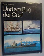 Und am Bug der Greif -ein Betrag zur Geschichte der Rostock Schiffahrt 1977