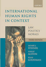 International Human Rights in Context: Law, Politics, Morals by Ryan Goodman,...