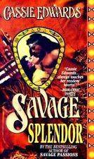 Savage Splendor (Savage (Leisure Paperback)), Edwards, Cassie, Good Book