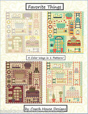 Quilt Pattern ~ FAVORITE THINGS ~ by Coach House 12 - Block of the Month