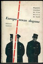 AA. VV EUROPA SENZA DOGANE LATERZA 1956 LIBRI DEL TEMPO 35