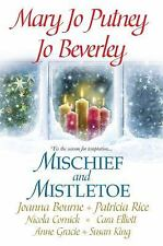 MISCHIEF AND MISTLETOE Mary JoPutney JoBeverley Patricia Rice Joanna Bourne