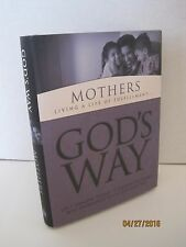 God's Way for Mothers: Living a Life of Fulfillment by White Stone Books