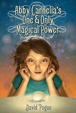 Abby Carnelia's One and Only Magical Power, David Pogue, Good Condition, Book