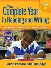 The Complete Year in Reading and Writing, Grade 5: Daily Lessons, Monthly...