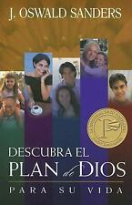 Descubra el Plan de Dios para Su Vida by J. Oswald Sanders (2006, Paperback)