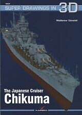 Kagero Super Drawings in 3D 34: The Japanese Cruiser Chikuma
