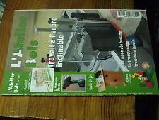8µ? Revue L'Atelier Bois n°110 Corniche Echuiquier Placard angle Pergola Banc