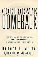 Corporate Comeback: The Story of Renewal and Transformation at National Semicond