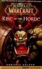 RISE OF THE HORDE  (World of Warcraft 2007 pb ~ Christie Golden)