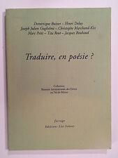 TRADUIRE EN POESIE BIENNALE INTERNATIONALE POETE VAL DE MARNE BUISSET DELUY