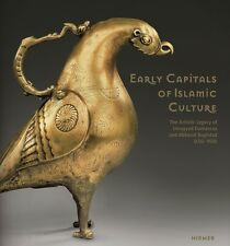 Early Capitals of Islamic Culture. The Artistic Legacy of Umayyad Damascus and A
