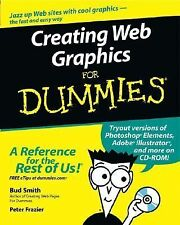 Creating Web Graphics For Dummies Smith, Bud E., Frazier, Peter Paperback