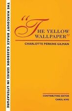 The Yellow Wallpaper by Charlotte Perkins Gilman, Stephen R. Mandell and...
