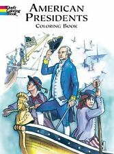 American Presidents Coloring Book Dover History Coloring Book)