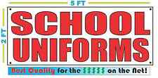 Red SCHOOL UNIFORMS 2X5 Banner Sign NEW Size Best Quality for The $$$