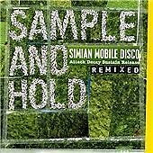 Sample And Hold: Attack Decay Sustain Release Remixed, Simian Mobile Disco, Good