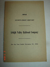 LEHIGH VALLEY RAILROAD COMPANY - 91st Report - Dec. 31, 1944