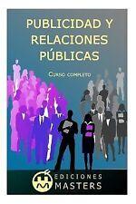Publicidad y Relaciones Públicas : Curso Completo by Adolfo Agusti (2013,...
