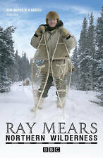 Northern Wilderness by Ray Mears Paperback Book New