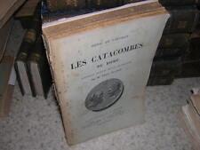 1896.les catacombes de Rome / Henri de l'Epinois