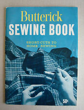 Vintage Butterick Sewing Book Short Cuts to Home Sewing 1959 Paperback Illust.