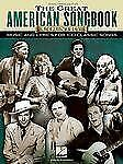 The Great American Songbook - Country : Music and Lyrics for 100 Classic...