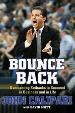 Bounce Back : Overcoming Setbacks Calipari Kentucky Wildcats HARDCOVER BOOK